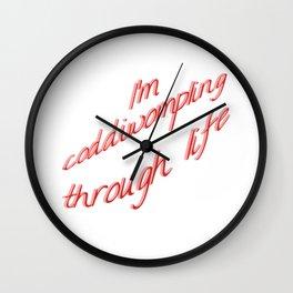 I'm Coddiwompling Through Life Wall Clock