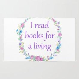 I Read Books For a Living Rug