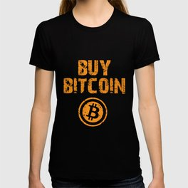 Buy Bitcoin - Cryptocurrency T-Shirts T-shirt