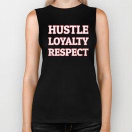 Hustle Loyalty Respect Biker Tank