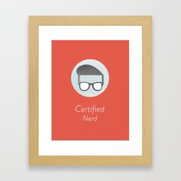 Certified Nerd Framed Art Print