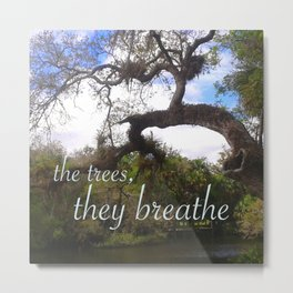 WORDS - Trees That Breathe Metal Print