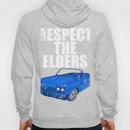 Respect The Elders Unique Illustration Of A Muscle Car T-shirt Design Made Perfectly For Car Racers! Hoody