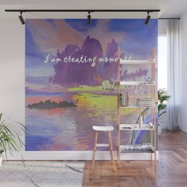 I am creating moments not things Wall Mural