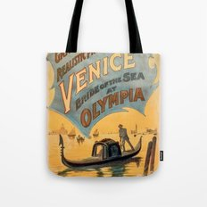 Vintage theatrical poster for Imre Kiralfy's production of Venice Bride of the Sea at Olympia Tote Bag