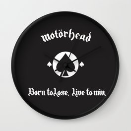Born To Lose, Live To Win Wall Clock