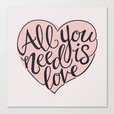 All You Need Is Love - Grey Canvas Print