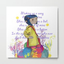 Song About Coraline Metal Print