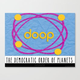 The Democratic Order of Planets / Futurama Canvas Print