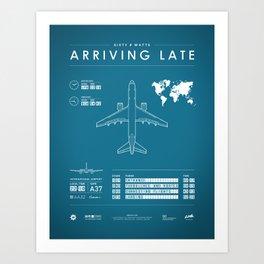 Arriving Late - Poster Variant Art Print