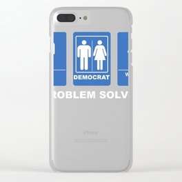 Funny Republican Design Bathroom Problem Solved Clear iPhone Case