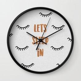 Lets Sleep In Wall Clock