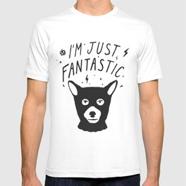 I'm Just Fantastic T-shirt
