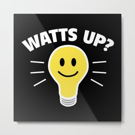 Watts Up? Metal Print