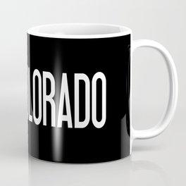 Colorado: Coloradan Flag & Colorado Coffee Mug