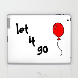 let it go .... Laptop & iPad Skin