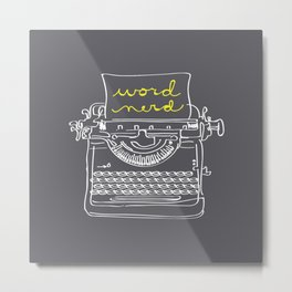 Word Nerd Metal Print