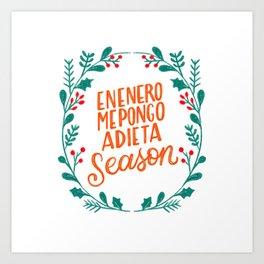 En Enero me pongo a dieta Season - Dominican Christmas by gabba delgado Art Print