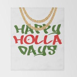 Happy Holla Days! Throw Blanket