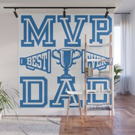 MVP Dad Best Ever Gift Ideas for Father Wall Mural