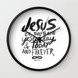 Hebrews 13: 8 Wall Clock