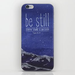 Be Still & Know That I am God iPhone Skin