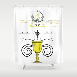 - Psalm 91:2 Shower Curtain
