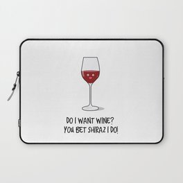 You bet Shiraz I do! Laptop Sleeve