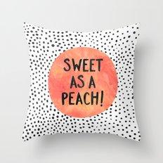 Sweet as a peach! Throw Pillow
