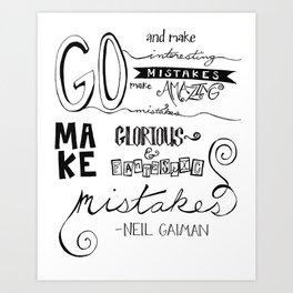 make mistakes - neil gaiman Art Print