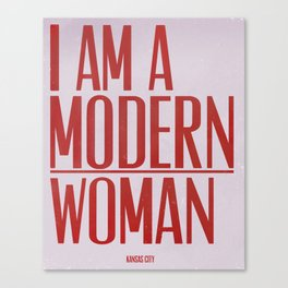 I Am A Modern Woman Canvas Print
