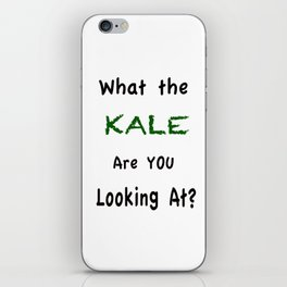 What the KALE are you Looking At? iPhone Skin
