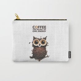 Coffee The Secret Of Owl Energy | Carry-All Pouch