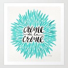 Crème de la Crème – Turquoise Art Print