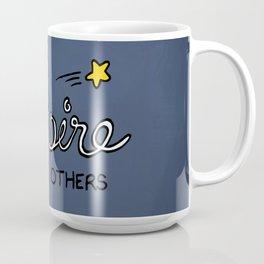 You inspire others Coffee Mug