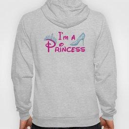 I'm A Princess Hoody