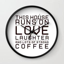 This House Runs on Coffee Block Wall Clock