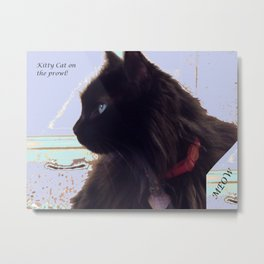 Kitty Cat on the Prowl Metal Print