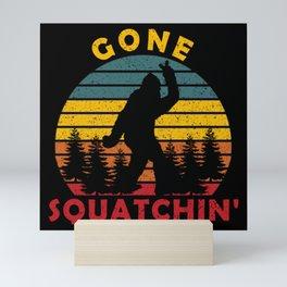 Gone Squatchin' Mini Art Print