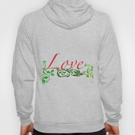 Love - Typography with green Leaves Hoody