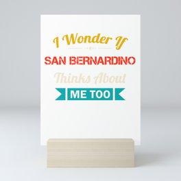 San Bernardino City Lover Gift Funny Retro Vintage Souvenirs Mini Art Print