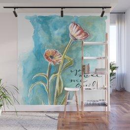 You Make Me Smile Wall Mural