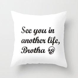 brotha Throw Pillow
