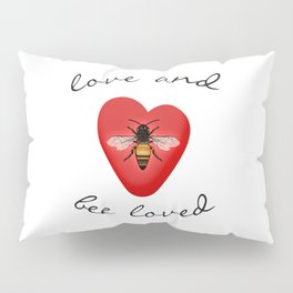Love and Bee Loved Pillow Sham