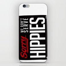 No-Hippies  iPhone & iPod Skin