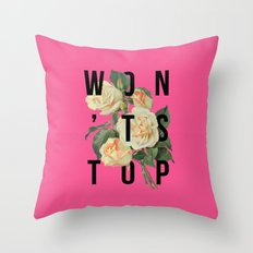 Won't Stop Flower Poster Throw Pillow