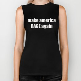 make america RAGE again Biker Tank