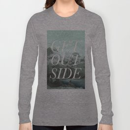 Get Outside Long Sleeve T-shirt