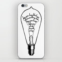 "Ode to the Bulb - ""keep your lamp"" iPhone Skin"