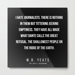 83   |200418| W.B. Yeats Quotes| W.B. Yeats Poems Metal Print